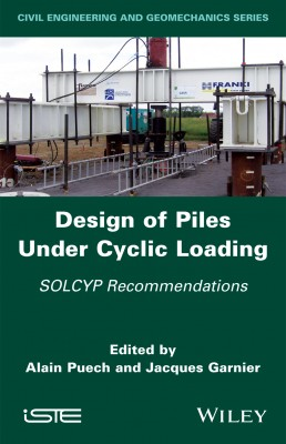 Design of Piles Under Cyclic Loading