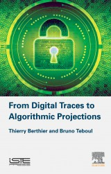 From Digital Traces to Algorithmic Projections