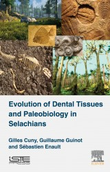 Evolution of Dental Tissues and Paleobiology in Selachians