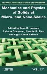 Mechanics and Physics of Solids at Micro- and Nano-Sscales