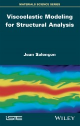 Viscoelastic Modeling for Structural Analysis