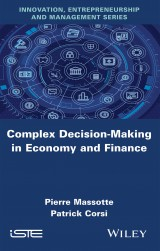 Complex Decision-Making in Economy and Finance