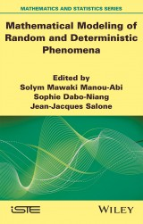 Mathematical Modeling of Random and Deterministic Phenomena