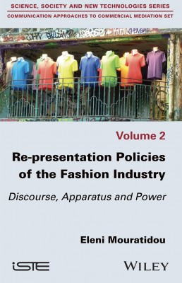 Re-presentation Politics of the Fashion Industry
