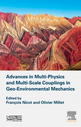 Advances in Multi-Physics and Multi-ScaleCouplings  in Geo-Environmental Mechanics