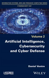 Artificial Intelligence, Cybersecurity and Cyber Defense