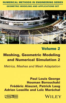 Meshing, Geometric Modeling and Numerical Simulation 2