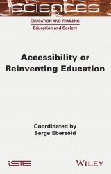 Accessibility or Reinventing Education