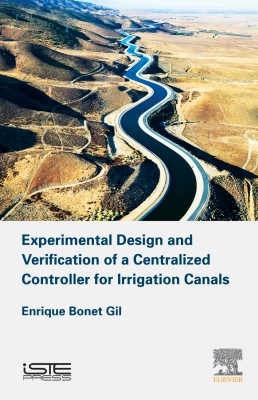 Experimental Design and Verification of a Centralized Controller for Irrigation Canals