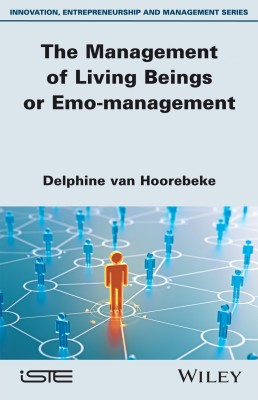 The Management of Living Beings or Emo-management