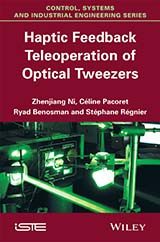 Haptic Feedback Teleoperation of Optical Tweezers