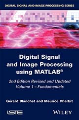 Digital Signal and Image Processing using Matlab® – 2nd edition