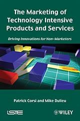 The Marketing of Technology Intensive Products and Services