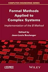 Formal Methods Applied to Complex Systems