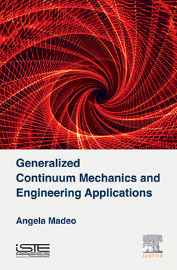 Generalized Continuum Mechanics and Engineering Applications