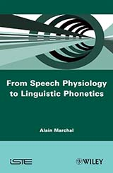 From Speech Physiology to Linguistic Phonetics