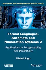 Formal Languages, Automata and Numeration Systems 2