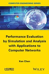 Performance Evaluation by Simulation and Analysis with Applications to Computer Networks
