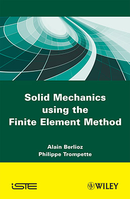 Solid Mechanics using the Finite Element Method