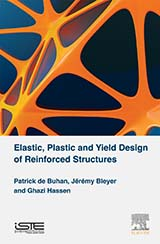 Elastic, Plastic and Yield Design of Reinforced Structures