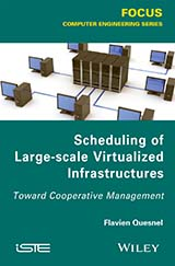 Scheduling of Large-scale Virtualized Infrastructures
