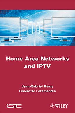 Home Area Networks and IPTV