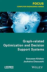 Graph-related Optimization and Decision Support Systems