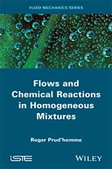 Flows and Chemical Reactions in Homogeneous Mixtures