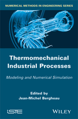 Thermomechanical Industrial Processes