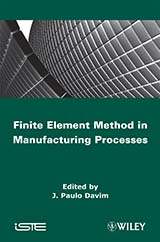 Finite Element Method in Manufacturing Processes