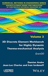 3D Discrete Element Workbench for Highly Dynamic Thermo-mechanical Analysis