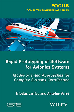 Rapid Prototyping of Software for Avionics Systems