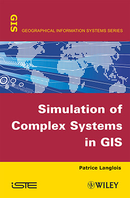 Simulation of Complex Systems in GIS
