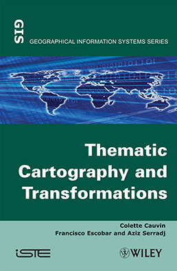 Thematic Cartography and Transformations