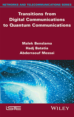 Transitions from Digital Communications to Quantum Communications