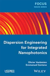 Dispersion Engineering for Integrated Nanophotonics