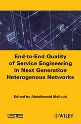 End-to-End Quality of Service Engineering in Next Generation Heterogenous Networks