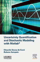Uncertainty Quantification and Stochastic Modeling with Matlab®