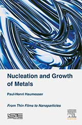 Nucleation and Growth of Metals