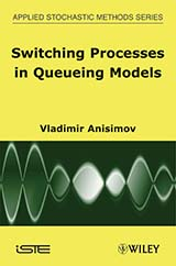 Switching Processes in Queueing Models