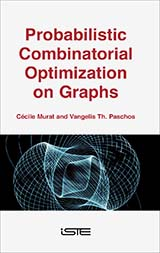 Probabilistic Combinatorial Optimization on Graphs