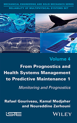 From Prognostics and Health Systems Management to Predictive Maintenance 1