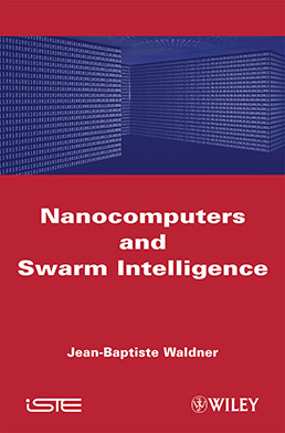 Nanocomputers and Swarm Intelligence