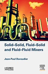 Solid–Solid, Fluid–Solid and Fluid–Fluid Mixers
