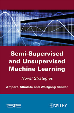 Semi-Supervised and Unsupervised Machine Learning