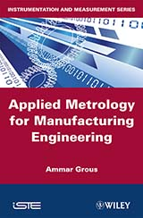 Applied Metrology for Manufacturing Engineering