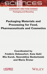 Packaging Materials and Processing for Food, Pharmaceuticals and Cosmetics