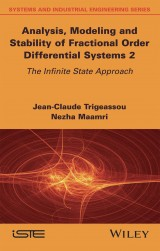 Analysis, Modeling and Stability of Fractional Order Differential Systems 2