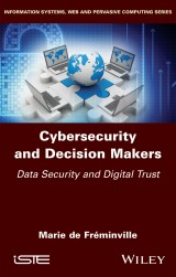Cybersecurity and Decision Makers