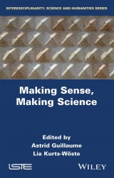 Making Sense, Making Science
